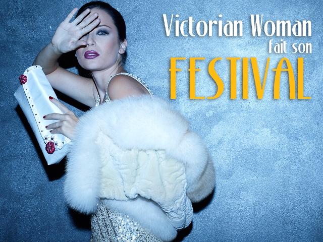 Victorian Woman fait son festival!