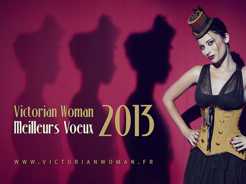 Victorian Woman vous souhaite une excellente année 2013 !