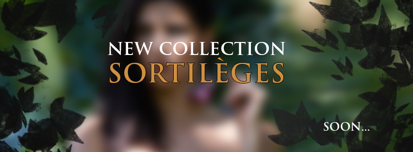 New collection Sortilèges… Soon!